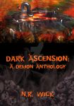 Cover - Dark Ascension: A Demon Anthology by NRWick