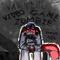 WARNING Video Game Zombie by TheComet