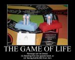 The Game of Life Demotivational by BrendanR85