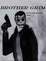 Brother Grim Reborn by JJBAER