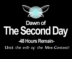 DAWN OF THE 2ND DAY until the end of my contest!!! by Linksliltri4ce