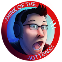 THINK OF THE KITTENS! by TheTinyTaco