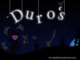 Duro's Life by DuroArt