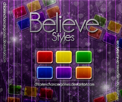 Believe Styles by ChiariEnchancerGomez