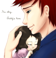 Daddy Will Always Be Here by LadyPenrose