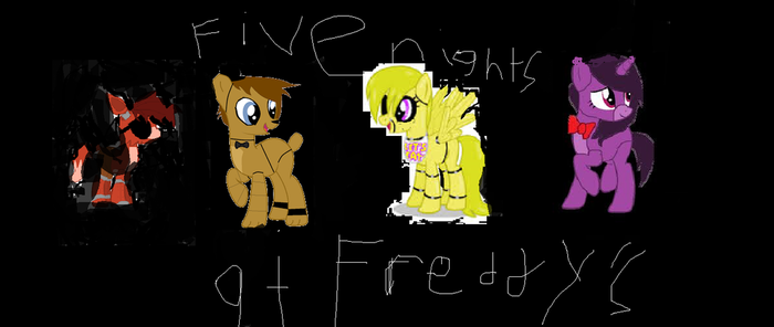 FNaF MLP,i took some fanart and threw it in by Toy-Chica123