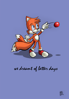 OHS: Tails, we dreamt of better days by kintobor