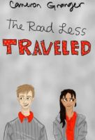 The Road Less Traveled by CameronGranger