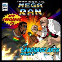 Mega Ran in Language Arts Vol.3 cover by levonn78