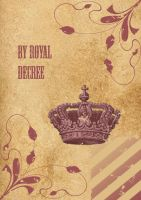 by royal decree by Cyklus07