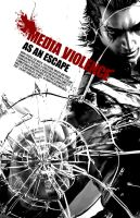 Media Violence Poster I by ChickenChasser