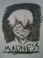 Madness by avatardestiny722