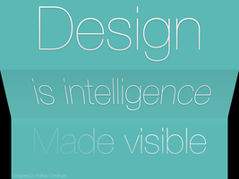 Design is intellegence made visible by ndenlinger