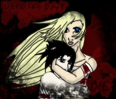 Until the Day I Die by Labbess