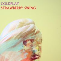 Coldplay - Strawberry Swing by darko137