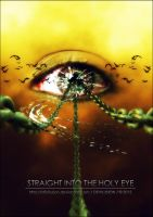 Straight Into The Holy Eye by D3vilusion