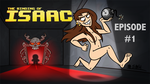 Let's Play The Binding of Isaac! by Bobfleadip