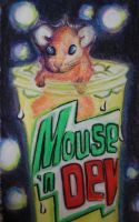 Mouse 'N Dew by PsychedelicSurfRock