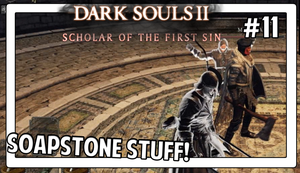 Dark Souls 2 | SOAPSTONE STUFF! | #11 by Vendus