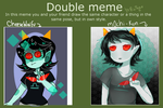 Double Meme by m0chi-kun