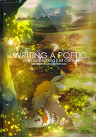 Writing a Poetic by AceraScaxe