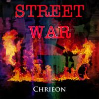 Chrieon - Street War by CChrieon