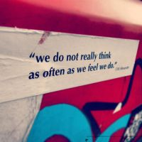 We do not realli think as often as fell we do by 00Petrix00