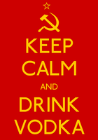 Keep Calm and Drink Vodka Poster by MrAngryDog