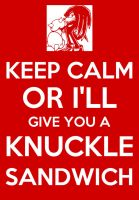 Keep calm poster-Knuckles by elfofcourage