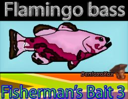 Flamingo Bass from Big Ol' Bass fisherman's Bait 3 by BenioxoXox