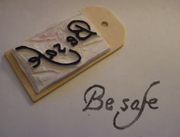 Be Safe Rubber Stamp by dragonflycurls