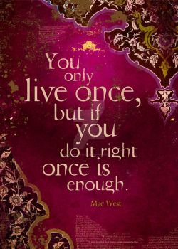 You Only Live Once by DuirwaighStudios