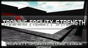 USL Training Facility Strength by HpanRBLX