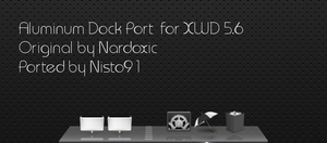 XWD: Aluminum Dock Port by nisto91