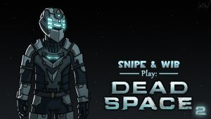 Dead Space 2 Title Card by wibblethefish