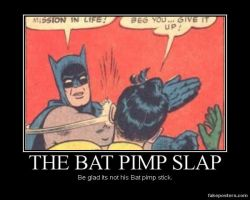 DM poster-Bat pimp slap by riderkid