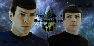 Crossing Into A Shattered Mirror - Spock by LLAP