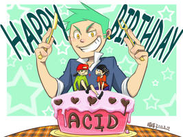 happy B day to Acid by aulauly7