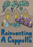 Reinventing A Cappella by Elcool