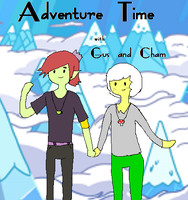 Adventure time With Gus and Cham~ by Ask-LeeLee-the-bard
