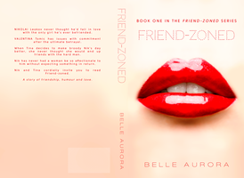 Friend-Zoned by Belle Aurora by coveritdesigns