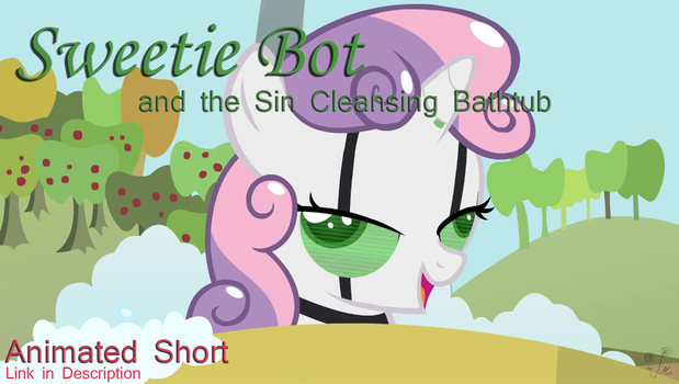 Sweetie Bot and the Sin Cleansing Bathtub by FacelessJr