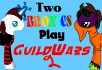 Two Bronies Play: Guild Wars 2 by BlackCatXel
