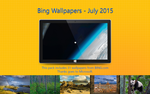 Bing Wallpapers - July 2015 by Misaki2009