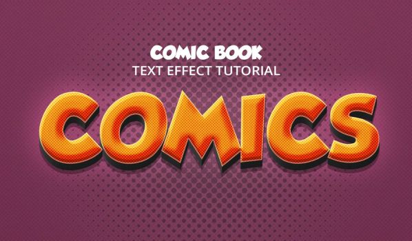 Comic Book Style Text Effect Tutorial by Graphicadi
