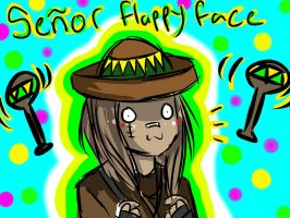 Senor Flappy Face by RiseAgainstCEDA