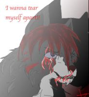 I wanna tear myself apart by Aelita-wolf