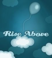 Rise Above by fantasy-alive