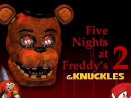UNLIKE FREDDY I DONT CHUCKLE by TheIransonic