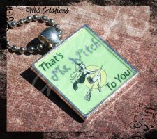 That's Ms Witch To You Pendant by kelleejm1